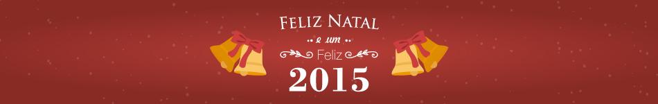 Feliz Natal e um Feliz 2015!